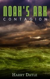 NOAHS ARK: CONTAGION