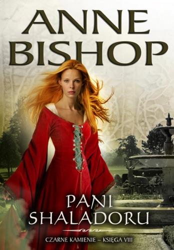 Anne Bishop - Pani Shaladoru