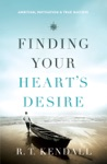 Finding Your Hearts Desire
