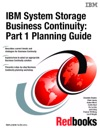 IBM System Storage Business Continuity Part 1 Planning Guide
