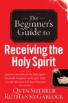 The Beginners Guide To Receiving The Holy Spirit