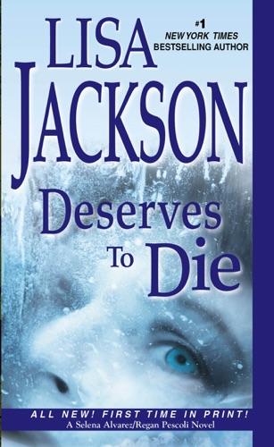 Lisa Jackson - Deserves To Die