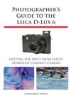 Photographers Guide To The Leica D-Lux 6