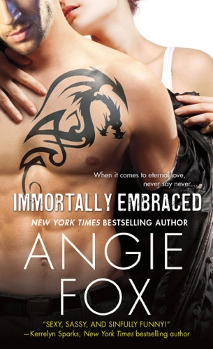 Angie Fox - Immortally Embraced