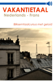 Vakantietaal Nederlands - Frans