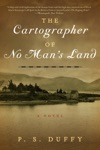 The Cartographer Of No Mans Land A Novel