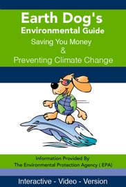 EARTH DOG'S ENVIRONMENTAL GUIDE SAVING YOU MONEY & PREVENTING CLIMATE CHANGE