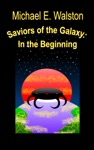 Saviors Of The Galaxy In The Beginning