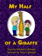 My Half Of A Giraffe
