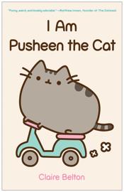 I Am Pusheen the Cat book