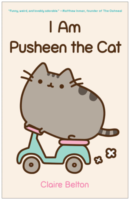 I Am Pusheen the Cat - Claire Belton book