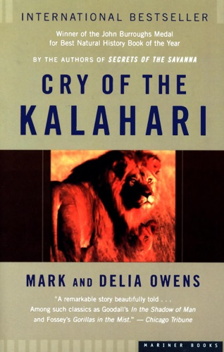 Cry of the Kalahari - Mark Owens & Delia Owens - Mark Owens & Delia Owens