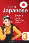 Learn Japanese - Level 3 Lower Beginner Japanese Enhanced Version