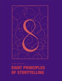 Eight Principles Of Storytelling