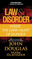 John Douglas & Mark Olshaker - Law & Disorder: artwork