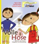 Volle Hose. Einkoten bei Kindern: Prävention und Behandlung