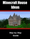 Minecraft HouseStructure Ideas A Collection Of Blueprints For Great House Ideas In This Minecraft House Guide