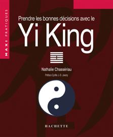 Prendre les bonnes décisions grâce au Yi-King