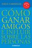 Dale Carnegie - Cómo ganar amigos e influir sobre las personas ilustración