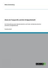 Alexis De Tocqueville Und Die Zivilgesellschaft