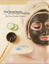 3 Face Saving Secrets