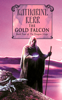 Katharine Kerr - The Gold Falcon artwork