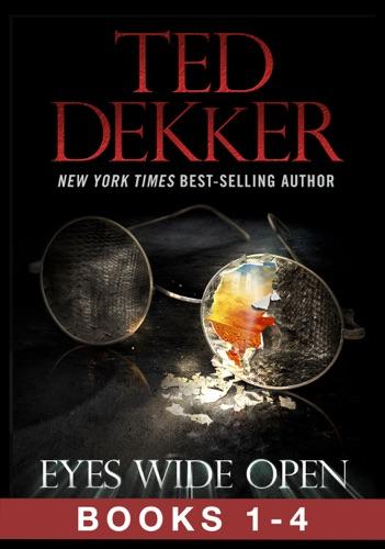 Ted Dekker - Eyes Wide Open (The Full Story, Books 1-4)