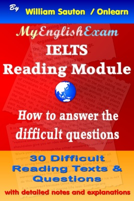 ‎IELTS Reading Module: How to Answer the Difficult Questions