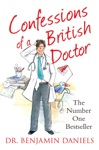Confessions Of A British Doctor