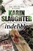 Karin Slaughter - Indelible artwork