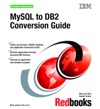 MySQL To DB2 Conversion Guide
