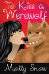 To Kiss A Werewolf