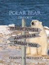 Polar Bear In The Carriage House Vol 3 Of Polar Bear Trilogy