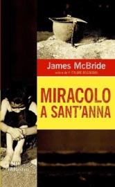 Miracolo a Sant'Anna - James McBride by  James McBride PDF Download