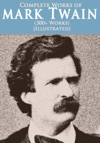 Complete Works Of Mark Twain 300 Works