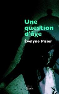 Une question d'âge par Evelyne Pizier Couverture de livre