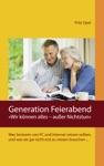 Generation Feierabend