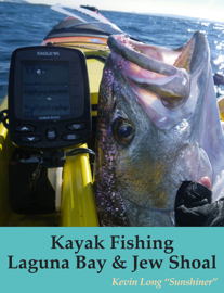 Kayak Fishing Laguna Bay & Jew Shoal book