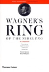 Wagners Ring Of The Nibelung A Companion
