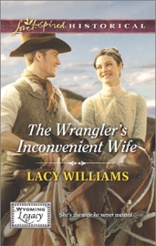 THE WRANGLERS INCONVENIENT WIFE