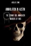 Annihilation In Austin