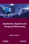 Qualitative Spatial And Temporal Reasoning