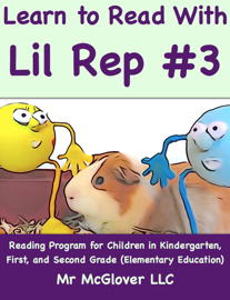Learn to Read With Lil Rep #3 book