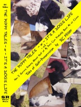 The Puppy Tales -or- It's A Dog's Life -or2- How I Survive, Knowing Almost Half Of My Pets Can Probably Beat Me At Chess