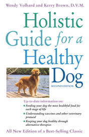Holistic Guide for a Healthy Dog book