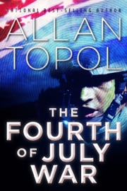 THE FOURTH OF JULY WAR