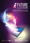 Future Classrooms - Introducing Mobile Technology