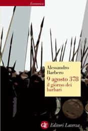 Download 9 agosto 378 il giorno dei barbari