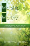 Worship Worthy Alliterative Adoration