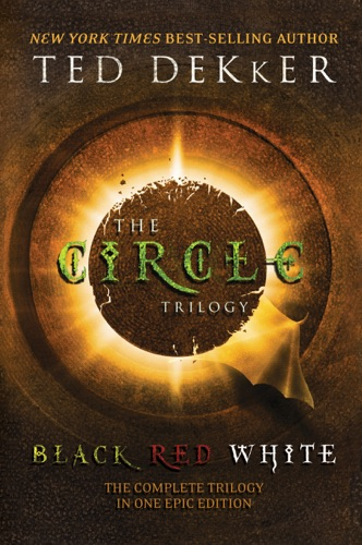 Ted Dekker - Circle Trilogy 3 in 1